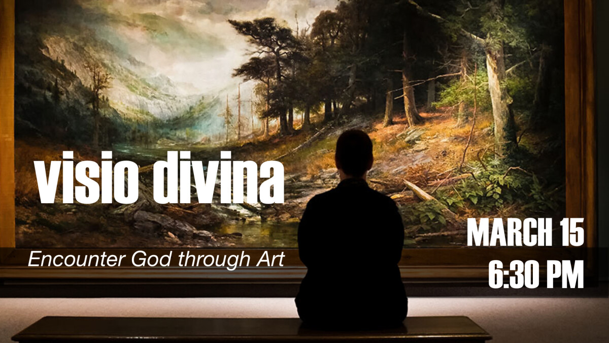 Visio Divina on Friday, March 15