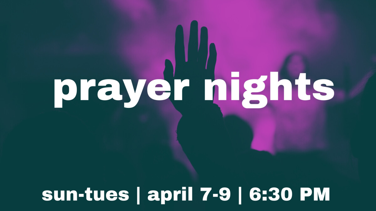 April Prayer Nights