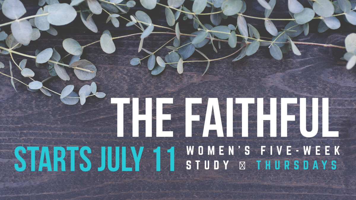 The Faithful Women's Study