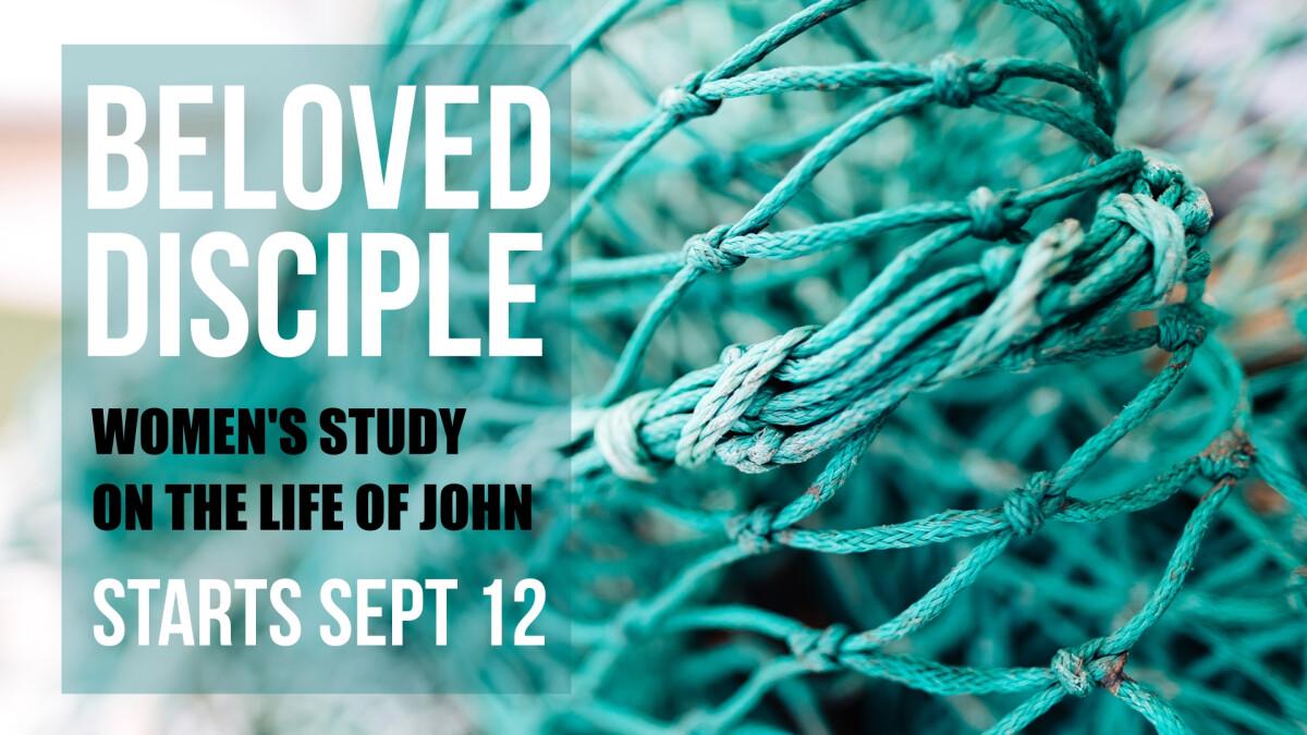 Beloved Disciple Women's Bible study