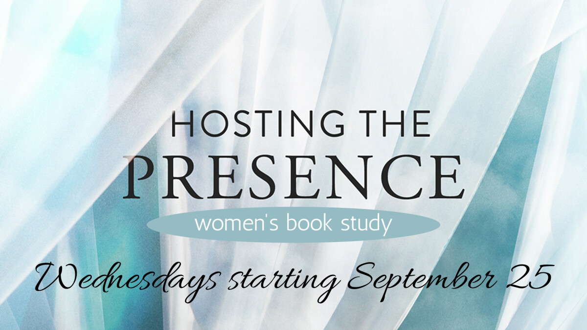 Hosting the Presence Book Study