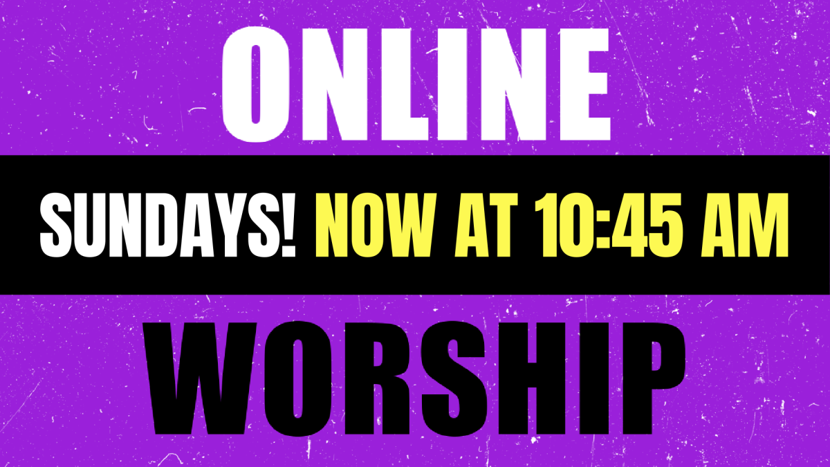 New Time! Online Worship